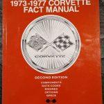 1973 - 1977 Corvette Fact Manual