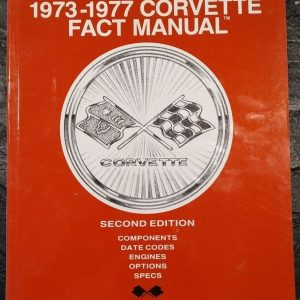 1973 - 1977 Corvette Fact Manual