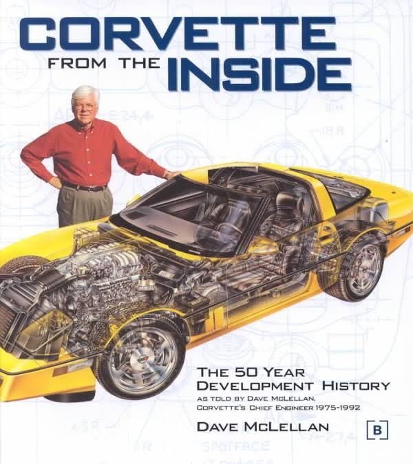 Corvette From The Inside - Dave McLellan