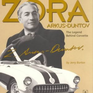 Zora Arkus-Duntov - The Legend Behind Corvette